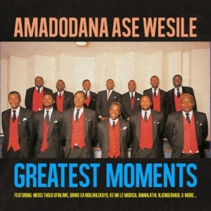 Amadodana Ase Wesile - MADODA MASAMBHENI